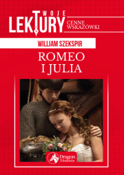 William Szekspir. Romeo i Julia